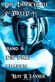 Die drei Frauen (The Immaculate Breed)