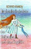 Die phantastische Reise von Annis Augen, den Stoffpuppen und dem Kapitän