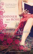 Dinner mit Rose