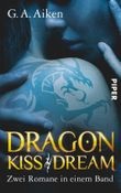 Dragon Kiss • Dragon Dream