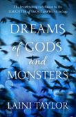 Dreams of Gods and Monsters: Daughter of Smoke and Bone Trilogy: Book Three