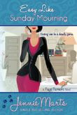 Easy Like Sunday Mourning (A Page Turners Novel Book 2)