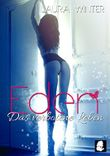 Eden - Das verbotene Leben (Krimi / Liebesroman): Band 2