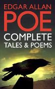 Edgar Allan Poe: Complete Tales and Poems (Over 100 Works, including The Raven, The Tell-Tale Heart, The Pit and the Pendulum, with Exclusive Bonus Features)