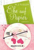 Ehe auf Papier