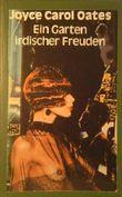 Ein Garten irdischer Freuden. Roman. Aus dem Amerikanischen von Isabella Nadolny und Marita Wetzel.