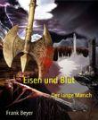 Eisen und Blut - Der lange Marsch