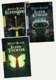 Elfentochter, Elfenkönigin, Elfenherz  von Holly Black