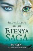 Etenya Saga - Soyala - Zeit der Wintersonnenwende