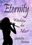 Eternity - Wächter der Muse