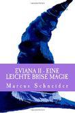 """Buch in der Ähnliche Bücher wie """"Eviana III - Eine frische Brise Magie"""" - Wer dieses Buch mag, mag auch... Liste"""