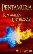 Pentamuria - Ringwalls Untergang