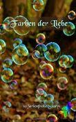 Farben der Liebe: 10 farbenfrohe Storys