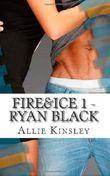 Fire&Ice 1 - Ryan Black
