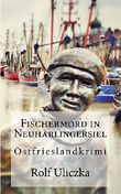 Fischer-Mord in Neuharlingersiel