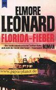 Florida-Fieber : Roman. 3453048709 [Aus dem Amerikan. übers. von Peter Pfaffinger], Heyne-Bücher : 1, Heyne allgemeine Reihe ; Nr. 8258