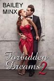 Forbidden Dreams 2: You are mine