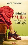 Fräulein Millas Gespür für Tango