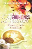 Frühlingsbrunch: Verrat & heiße Schokolade