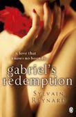 Gabriel's Redemption (Gabriel 3) by Reynard, Sylvain (2013) Paperback