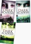 Gabriella Poole, Dark Academy, Band 1,2,3 (Dark Academy)