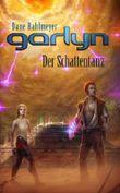 Garlyn - Der Schattentanz