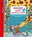 Geckos große Geschichtenwelt