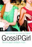Gossip Girl - Nimm doch einfach mich