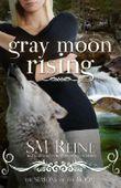 Gray Moon Rising (#4) (Seasons of the Moon)