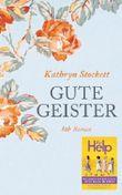 Gute Geister: Roman von Stockett. Kathryn (2011) Gebundene Ausgabe