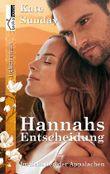 Im Schatten der Appalachen - Hannahs Entscheidung