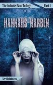 Hannahs Narben: Psychothriller (The Infinite Pain Trilogy)