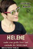 Helene sucht eine große Zehe und entdeckt die Wirklichkeit