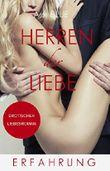 Herren der Liebe - Erfahrung: Erotischer Roman (Teil 6)