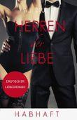 Herren der Liebe - Habhaft: Erotischer Roman (Teil 4)