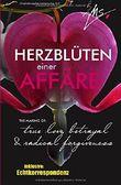 Herzblüten einer Affäre: The making of: true love, betrayal and radical forgiveness