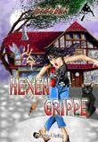 Hexengrippe (Hex Hex)