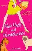 High Heels und Hundekuchen