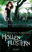 Höllenflüstern: Riley Blackthorne - Die Dämonenfängerin 3 von Oliver. Jana (2013) Gebundene Ausgabe