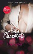 Hot Chocolate: The Ladies: Die komplette 1. Staffel