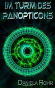 Im Turm des Panopticons