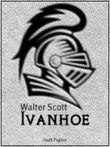 Ivanhoe - Überarbeitete Ausgabe: Historischer Roman