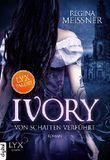 Ivory - Von Schatten verführt
