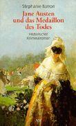 Jane Austen und das Medaillon des Todes