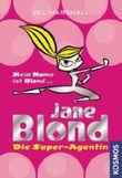 Jane Blond - Die Super-Agentin