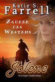 Jolene - Zauber des Westens