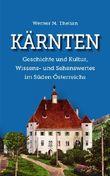 Kärnten - Geschichte und Kultur, Wissens- und Sehenswertes im Süden Österreichs