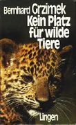 Kein Platz für wilde Tiere