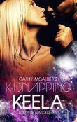Kidnapping Keela