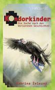 Kondorkinder - Die Suche nach den verlorenen Geschichten